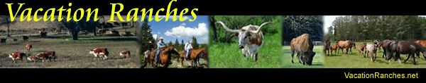 Vacation and Guest Ranches - Dude Ranches